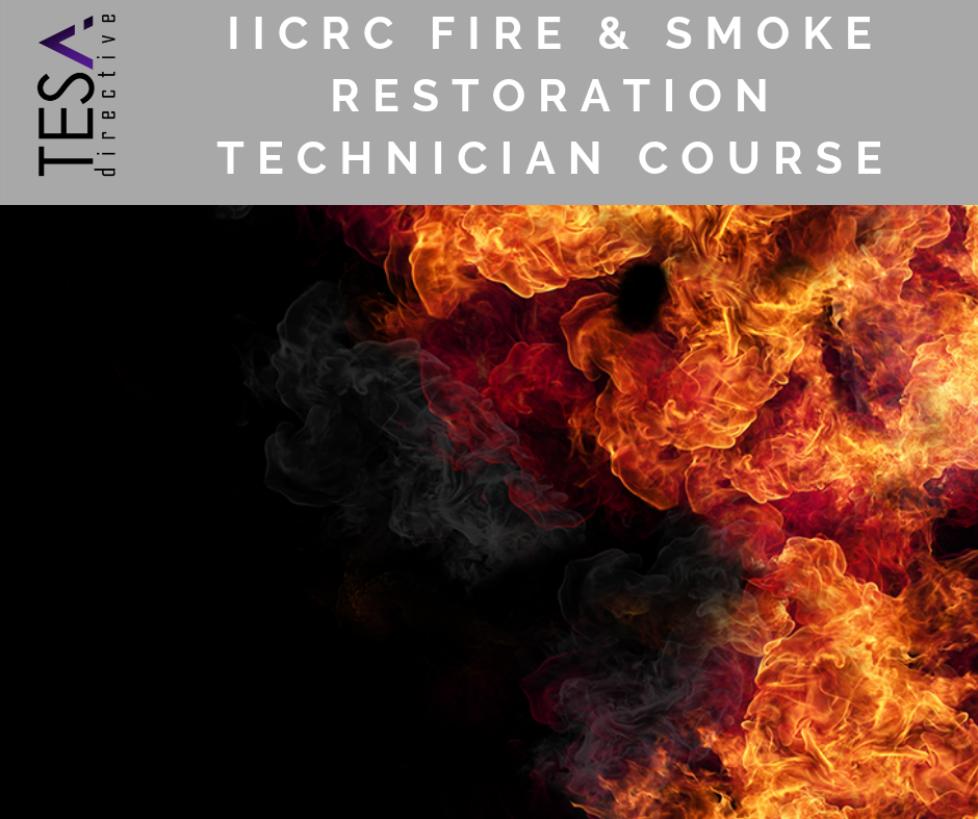 IICRC Fire & Smoke Restoration Technician Course